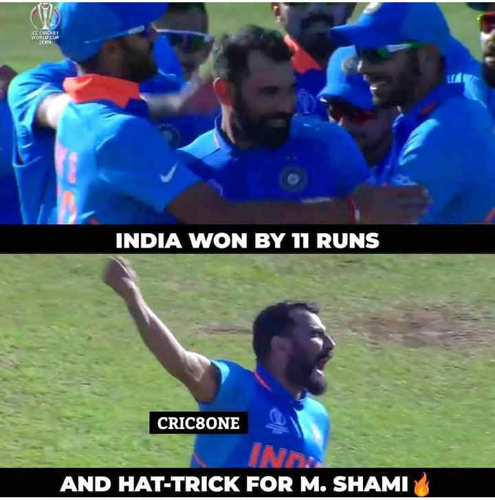 teamindiasquad - ICC CRICKET WORLD CUP - 2019 INDIA WON BY 11 RUNS CRICSONE IND AND HAT - TRICK FOR M . SHAMI - ShareChat
