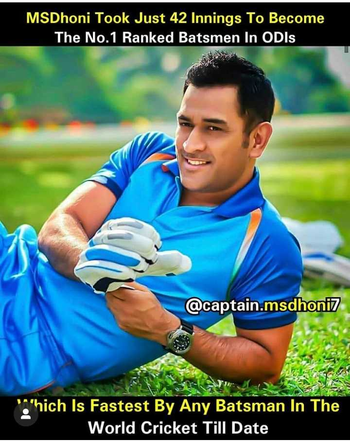 thala dhoni - MSDhoni Took Just 42 Innings To Become The No . 1 Ranked Batsmen In ODIS @ captain . msdhoni7 arhich Is Fastest By Any Batsman In The World Cricket Till Date - ShareChat