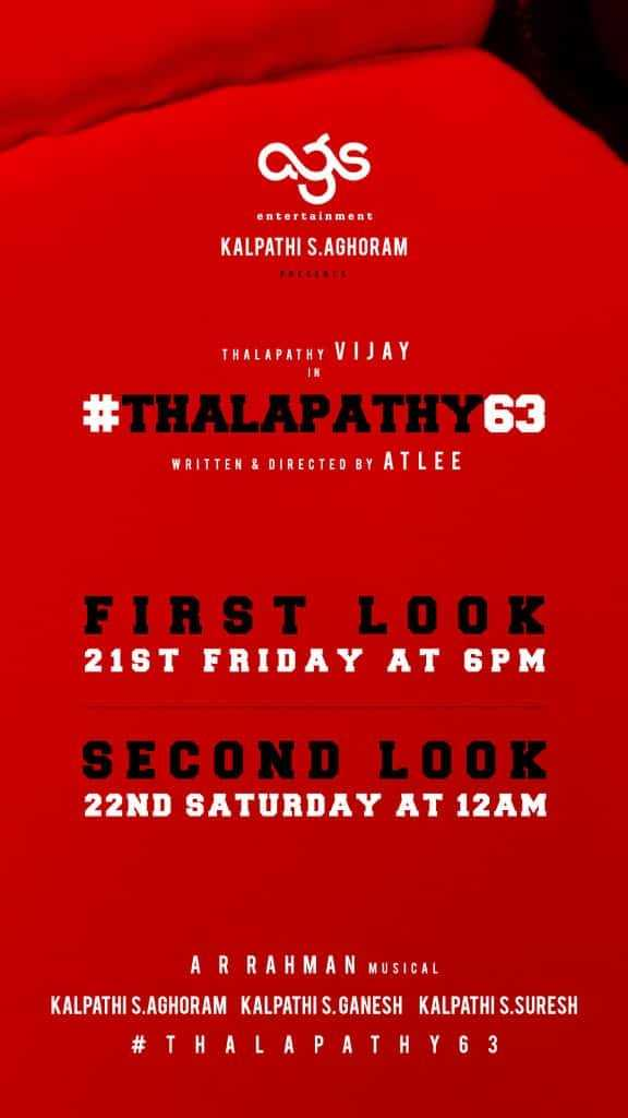 thalapathi 63 - యా entertainment KALPATHI S . AGHORAM THALAPATHY VIJAY # THALAPATHY 63 WRITTEN & DIRECTED BY AILEE FIRST LOOK 21ST FRIDAY AT 6PM SECOND LOOK 22ND SATURDAY AT 12AM AR RAHMAN MUSICAL KALPATHI S . AGHORAM KALPATHI S . GANESH KALPATHI S . SURESH # THALAPATHY 6 3 - ShareChat