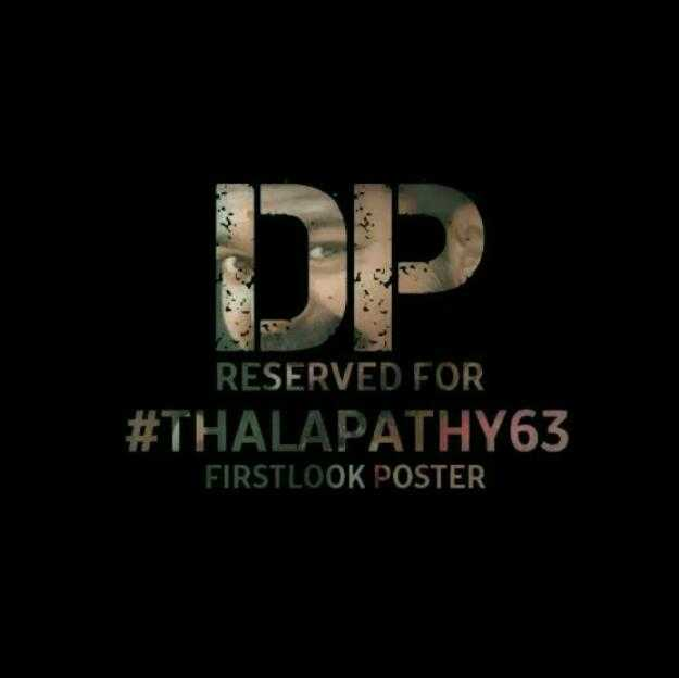 #thalapathy 63 - RESERVED FOR # THALAPATHY63 FIRSTLOOK POSTER - ShareChat