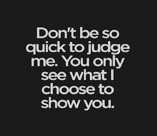 thank you - Don ' t be so quick to judge me . You only see what choose to show you . - ShareChat