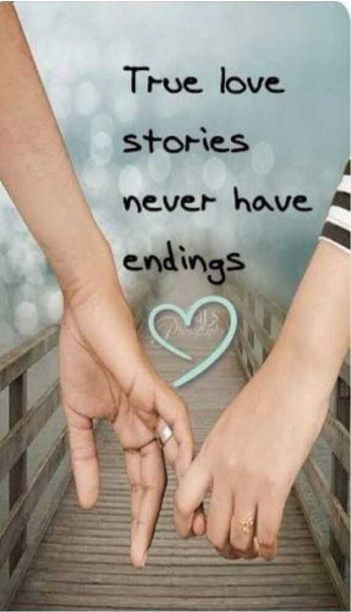 that is true love - True love stories never have endings - ShareChat