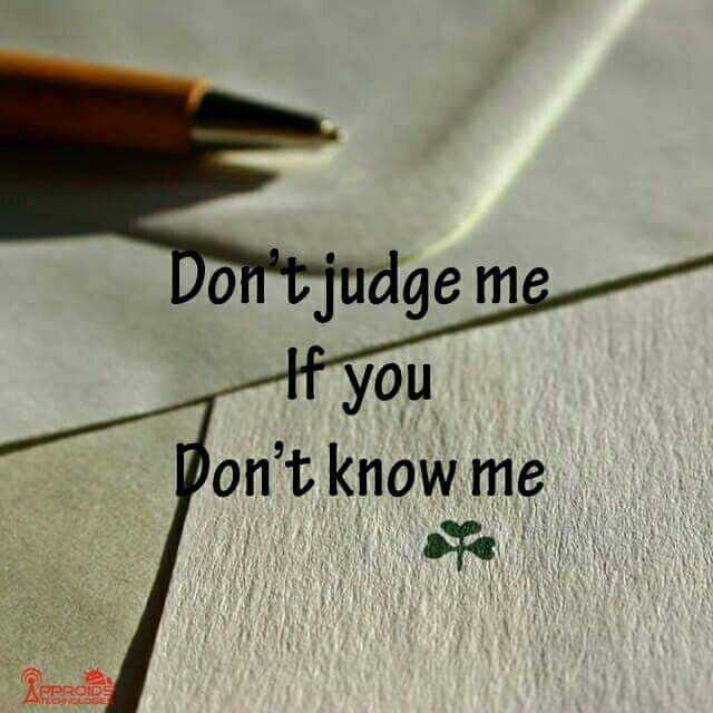 this is my attitude... - Don ' tjudge me If you Don ' t know me APPROIDE - ShareChat