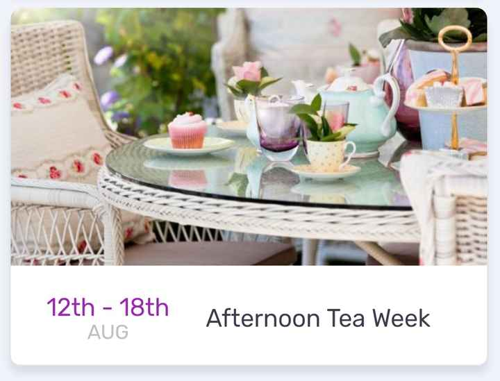 today's events ⌛ - NNN 12th - 18th AUG Afternoon Tea Week - ShareChat
