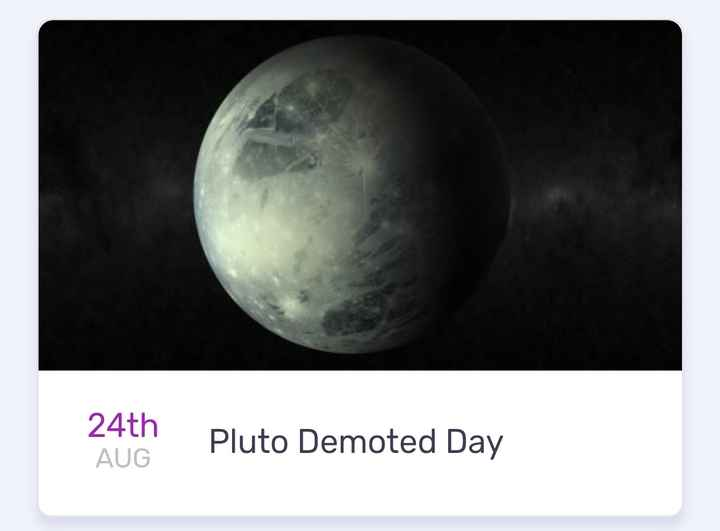 today's events ⌛ - 24th Pluto Demoted Day AUG - ShareChat