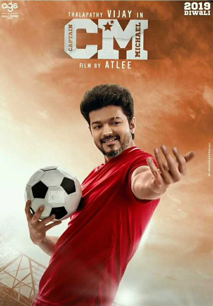 vijay anna - జక 2019 THALAPATHY VIJAY IN DIWALI CM CAPTAIN MICHAEL FILM BY ATLEE @ LINGAMALAGARdesign - ShareChat