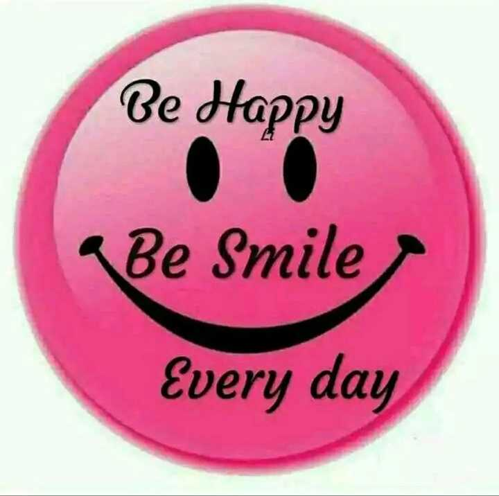 wallpapers - Be Happy Be Smile Every day - ShareChat