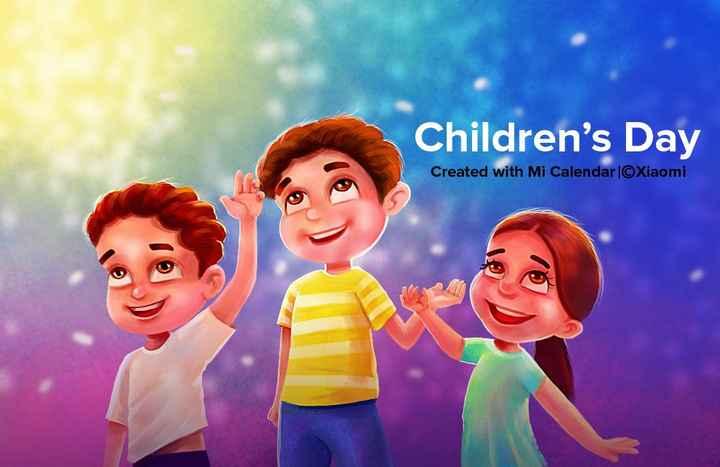 wishes - Children ' s Day Created with Mi Calendar ©Xiaomi - ShareChat