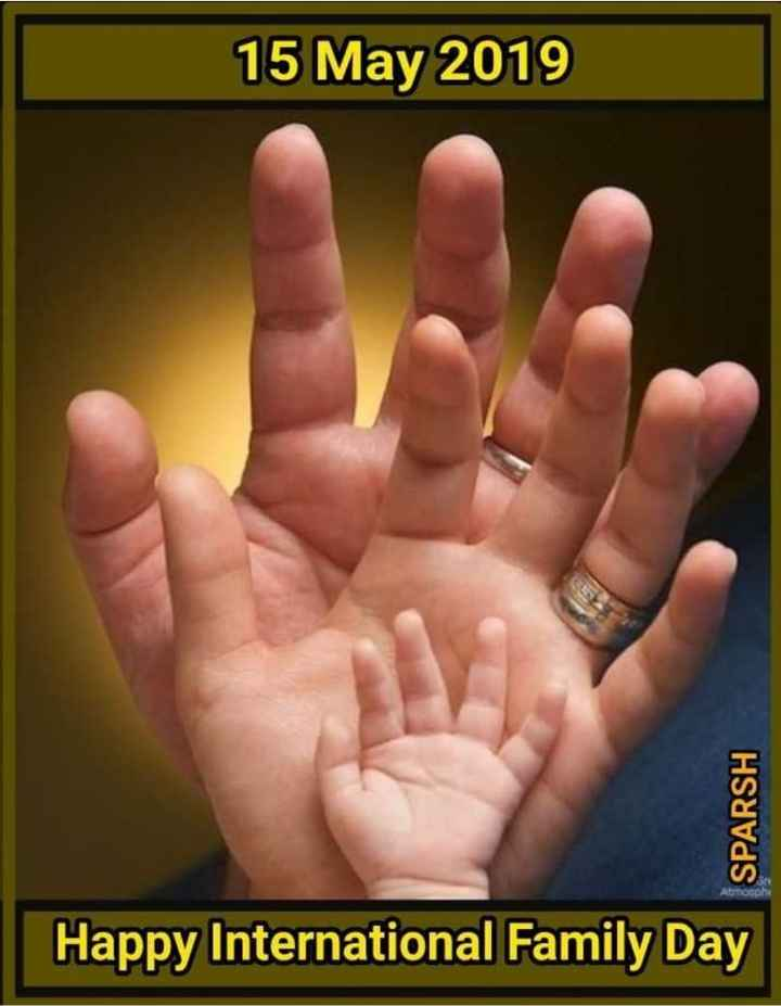 world family day - 15 May 2019 SPARSH Happy International Family Day - ShareChat