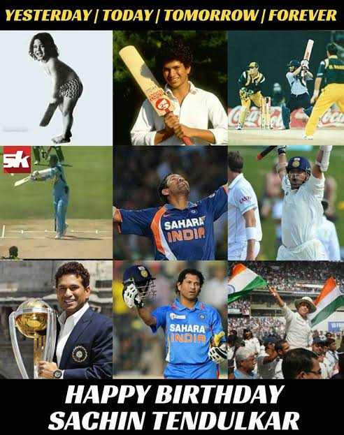 world toughest final - YESTERDAY TODAY TOMORROW FOREVER SAHARA INDIR SAHARA INDIR HAPPY BIRTHDAY SACHIN TENDULKAR - ShareChat