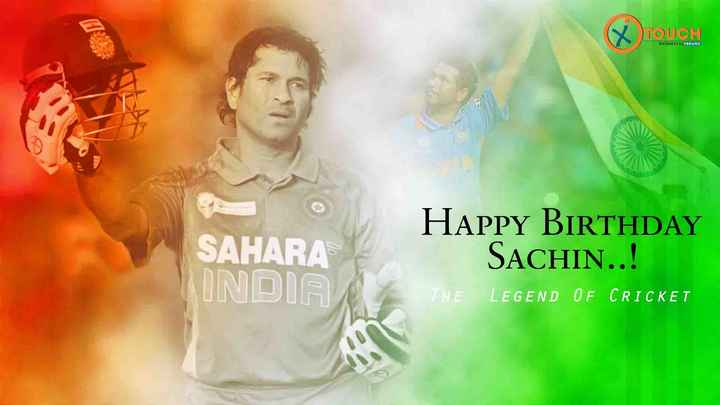 world toughest final - TOUCH BUSINESS TO BRAND SAHARA HAPPY BIRTHDAY SACHIN . . ! THE LEGEND OF CRICKET UNDE - ShareChat