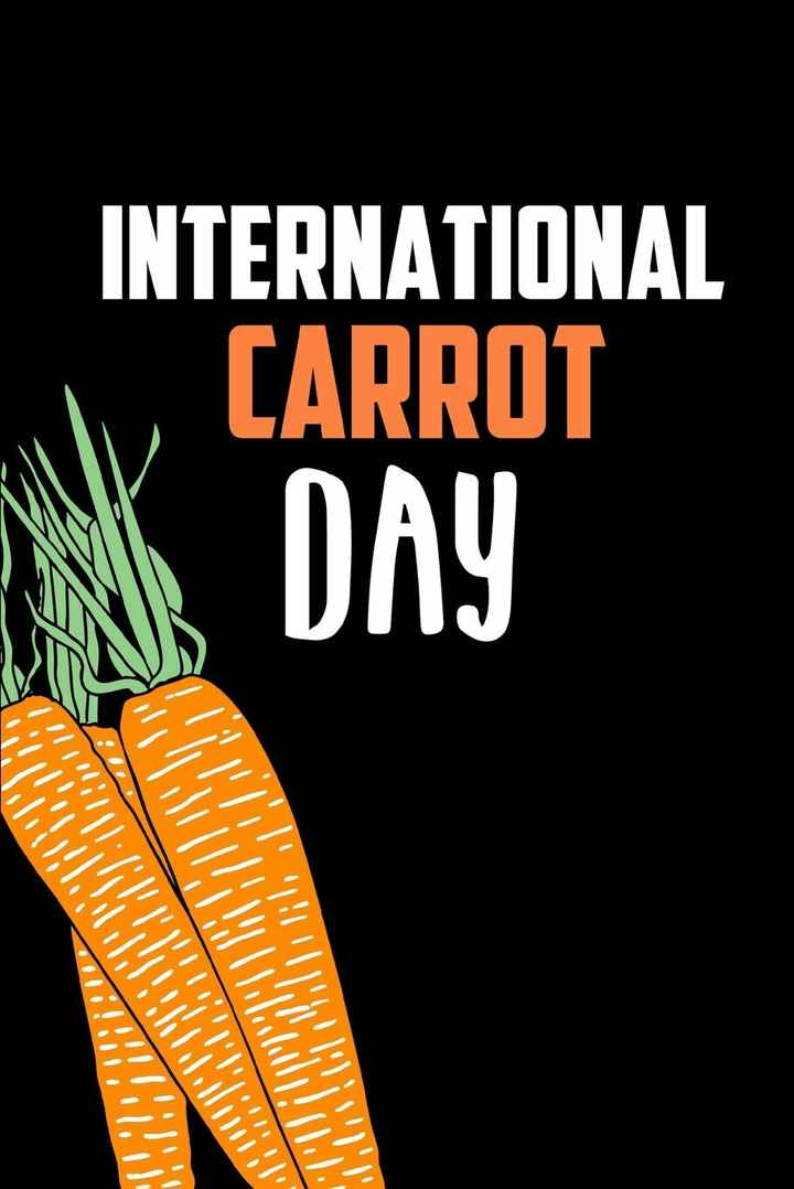 🥕கேரட் தினம் - INTERNATIONAL CARROT DAY CARD 6 : IT BUKOT III . All - ShareChat